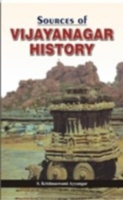 Sources of Vijayanagar History (English) 01 Edition by S. Krishna Swami Ayyanger on Textnook.com