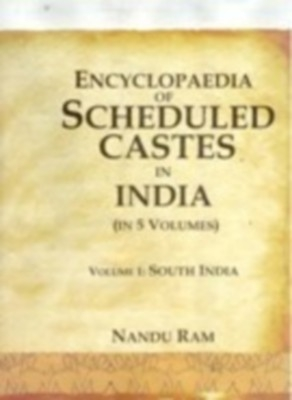 Encyclopaedia of Scheduled Castes In India (5 Vols.) (English) 01 Edition by Prof. Nandu Ram on Textnook.com
