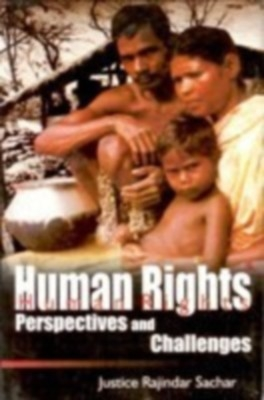 Human Rights Perspectives And Challenges (English) 01 Edition by Justice Rajindar Sachar on Textnook.com
