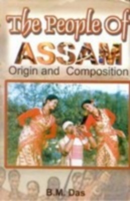 The People of Assam (English) 01 Edition by B. M. Das on Textnook.com