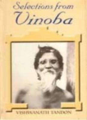Selections From Vinoba (English) 01 Edition by Vishwanath Tandon on Textnook.com