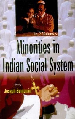 Minorities In Indian Social System (2 Vols.) (English) 01 Edition by Josheph Benjamin on Textnook.com