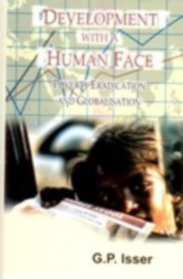 Development With A Human Face: A Major Challenge For Globalisation In The 21St Century (English) 01 Edition by G. P. Isser on Textnook.com