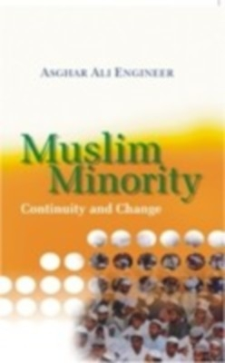 Muslim Minority: Continuity And Change (English) 01 Edition by Asghar Ali Engineer on Textnook.com