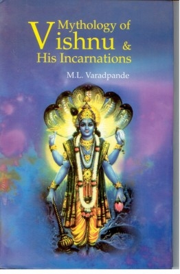 Mythology of Vishnu And His Incarnations (English) 01 Edition by M. L. Varadpande on Textnook.com