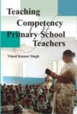 Teaching Competency of Primary School Teachers (English) 01 Edition by Vinod Kumar Singh on Textnook.com