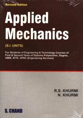 A Textbook of Applied Mechanics, 13th Ed by R S KHURMI on Textnook.com