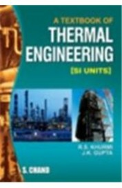 A Textbook of Thermal Engineering: [Si Units], 15th Ed by R S KHURMI on Textnook.com
