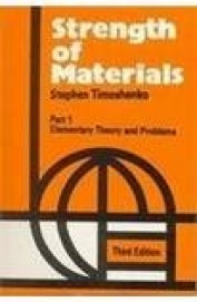 Strength of Materials Part 1 Elementary Theory & Problems by S Timoshenko on Textnook.com
