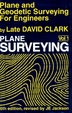 Plane & Geodetic Surveying for Engineers Vol 1 by Late David Clark on Textnook.com
