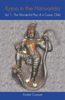 Krsna in The Harivamsa Vol 1: The Wonderful Play of A Cosmic Child by CoutureAndre on Textnook.com