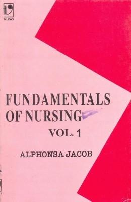 Fundamentals Of Nursing Vol - 1 by Jacob A on Textnook.com