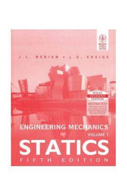Engineering Mechanics (Vol.1) Statics, 5th Ed by L G KraigeJ L Meriam on Textnook.com