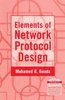 Elements Of Network Protocol Design 01 Edition by Mohamed G Gouda on Textnook.com