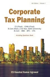 Corporate Tax Planning Vol 1 Cs Final Icwa Final B Com Hons 3rd Year Delhi University M Com MBA Mfc by C S Kaushal Kumar Agrawal on Textnook.com