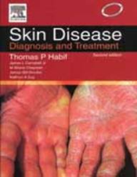 Skin Disease: Diagnosis and Treatment, 2nd Ed by James I Campbell JrJames GH DinulosM Shane ChapmanThomas P Habif on Textnook.com