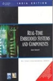 Real Time Embedded Systems and Components, 1st Ed by Sam Siewert on Textnook.com