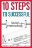 10 Steps To Successful Social Networking For Business, 1/E by Hartley D on Textnook.com