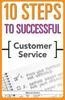 10 Steps To Successful Customer Service, 1/E by Kamin M on Textnook.com