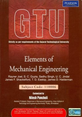 Elements of Mechanical Engineering: Strictly As Per Requirements of the Gujarat Technological University 0Th Ed by Gupta S C on Textnook.com