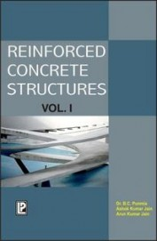 Reinforced Concrete Structures Vol 1 by B C PunmiaArun Kumar JainAshok Kumar Jain on Textnook.com