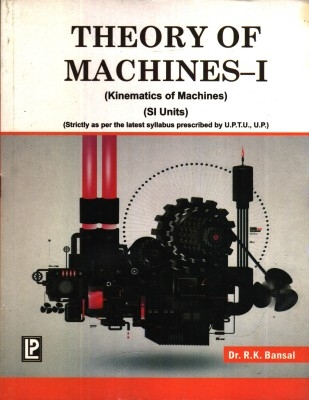 Theory of Machines - 1 by Bansal R K on Textnook.com