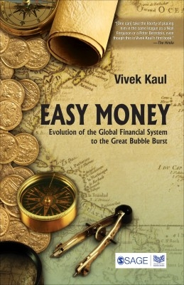 Easy Money Evolution Of The Global Financial Systems 2 by Kaul on Textnook.com