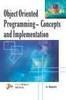 Obj Ori Prog - Cocept & Impl, 1st Ed by A Rajesh on Textnook.com