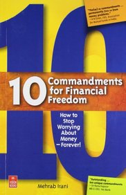 10 Commandments for Financial Freedom by Mehrab Irani on Textnook.com