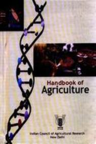 Handbook of Agriculture - Icar by Indian Council Of Agricultural Research on Textnook.com