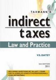 Indirect Taxes: Law & Practice 26Ed 2011 - 12 by Datey on Textnook.com