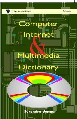 Computer Internet & Multimedia Dictionary, 1st Ed by Surendra Verma on Textnook.com