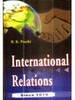 International Relations Since 1919, 1st Ed by R K Pruthi on Textnook.com