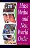 Mass Media and New World Order, 1st Ed by Rajesh Kumar on Textnook.com