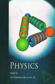 11087 Physics Part 2 - Textbook Class 11 - NCERT by National Council Of Educational Research on Textnook.com