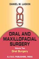 Oral & Maxillofacial Surgery Vol 2 Oral Surgery by Daniel M Laskin on Textnook.com