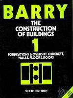The Construction of Buildings, Volume 1 by Barry on Textnook.com
