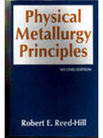 Physical Metallurgy Principles, 2nd Ed 02 Ed by E Reed Hill Robert on Textnook.com