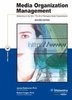Media Oragnization Management (2nd Ed.) (Biztantra) 02 Ed by James RedmondRobert Trager on Textnook.com