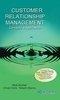 Customer Relationship Management: Concepts And Application 01 Edition by Chhabi SinhaAlok KumarRakesh Sharma on Textnook.com