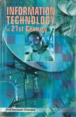 Information Technology In 21St Century (9 Vols.) (English) 01 Edition by RAMESH CHANDRA on Textnook.com