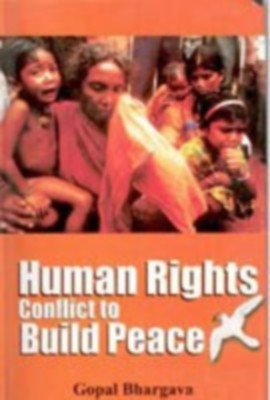 Human Rights Conflict To Build Peace (English) 01 Edition by Gopal Bhargava on Textnook.com