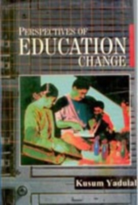 Perspectives of Educational Changes (English) 01 Edition by Kusum Yadulal on Textnook.com
