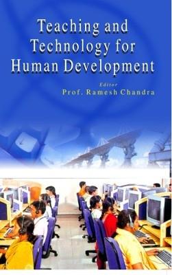 Teaching And Technology For Human Development (English) 01 Edition by RAMESH CHANDRA on Textnook.com