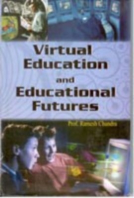 Virtual Education And Educational Futures (English) 01 Edition by RAMESH CHANDRA on Textnook.com