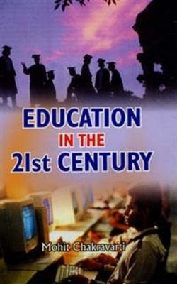 Education In The 21St Century (English) 01 Edition by Mohit Chakravarty on Textnook.com