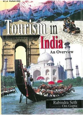 Tourism In India: An Overview (2 Vols.) (English) 01 Edition by Rabindra Seth on Textnook.com