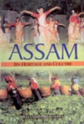 Assam: Its Heritage And Culture (English) 01 Edition by Chandra Bhushan on Textnook.com