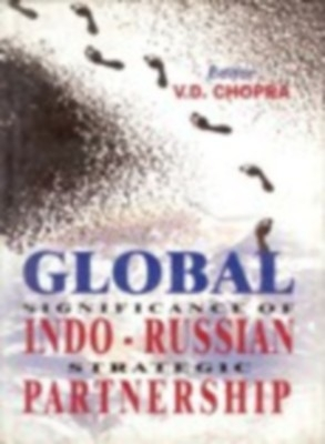 Global Significance of Indo-Russian Strategies (English) 01 Edition by V. D. Chopra on Textnook.com