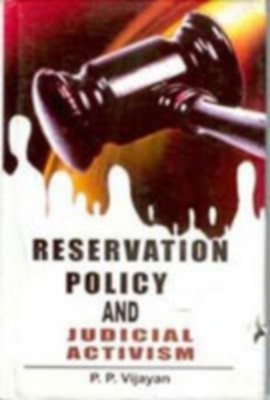 Reservation Policy And Judicial Activism (English) 01 Edition by P. P. Vijayan on Textnook.com